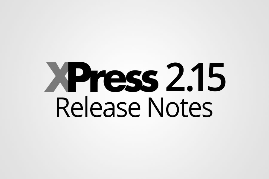 XPress 2.15 Release Notes Featured Image - Smaller